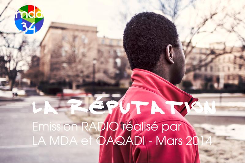 La réputation émission réalisée lors de l'atelier radio à la MDA